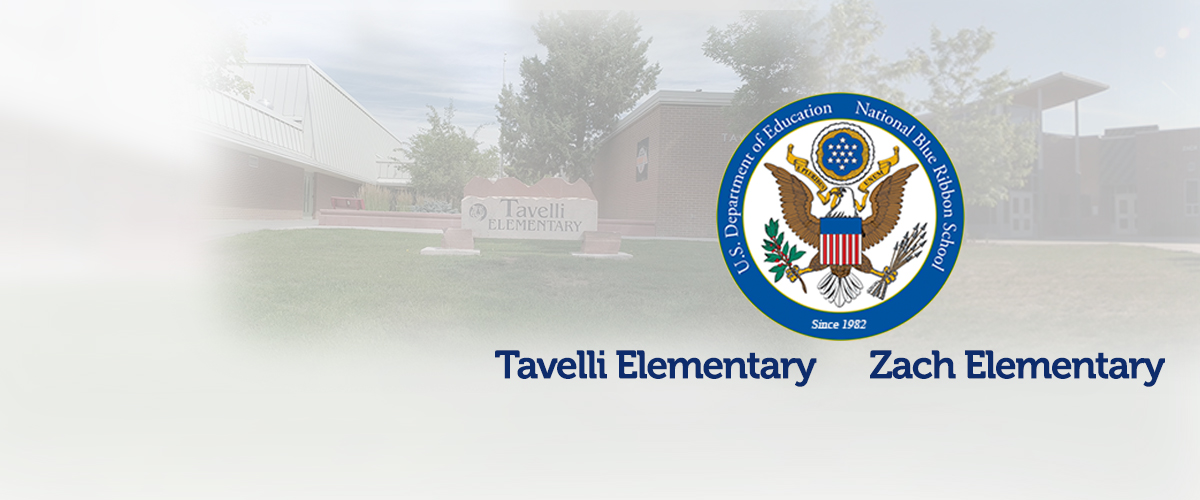Tavelli and Zach elementary schools with National Blue Ribbon Seal