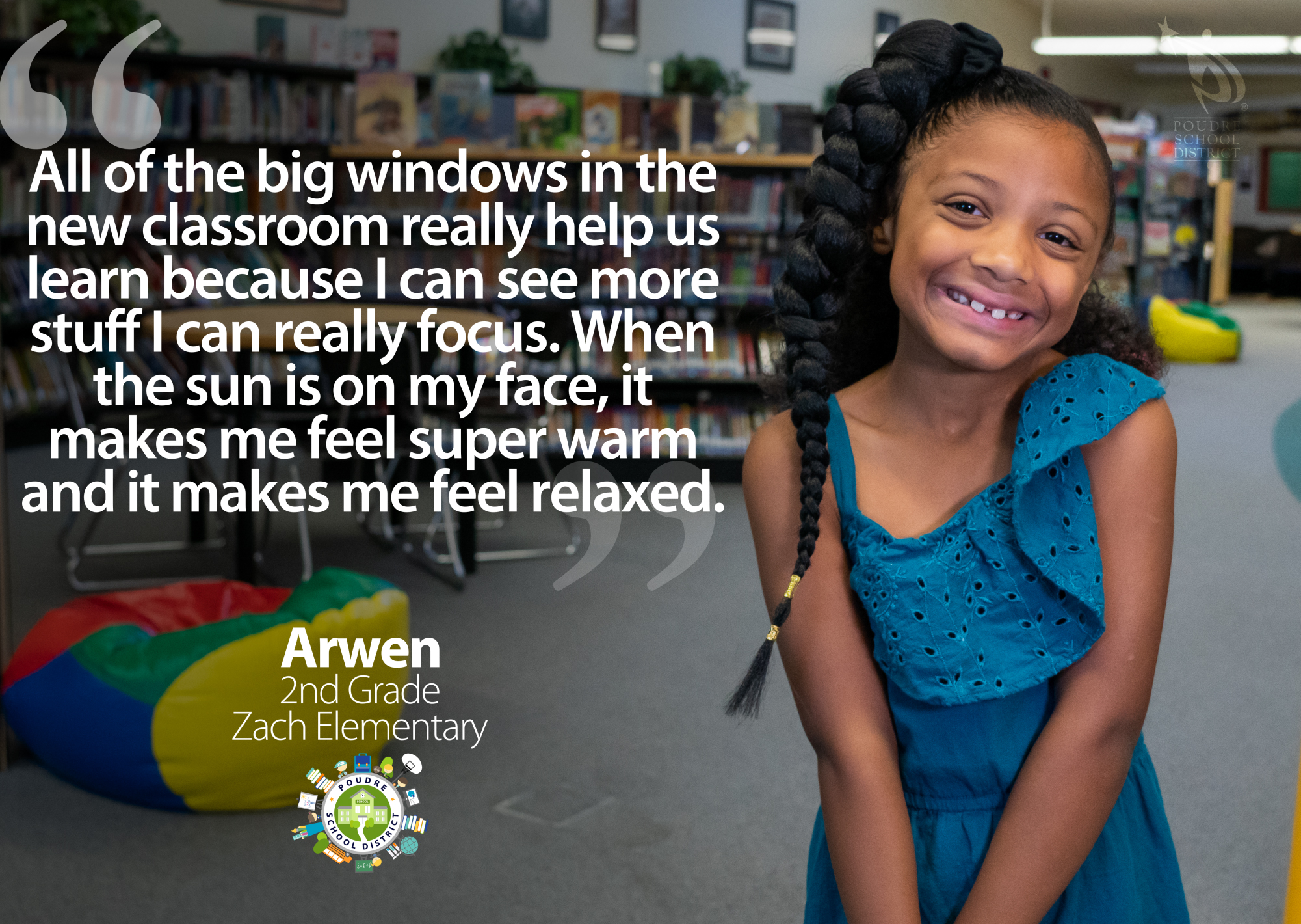 "A Zach Elementary student and quote, ""The big windows in the new classroom really help us learn because I can see more stuff and I can really focus. When the sun is on my face, it makes me feel super warm and it makes me feel relaxed."