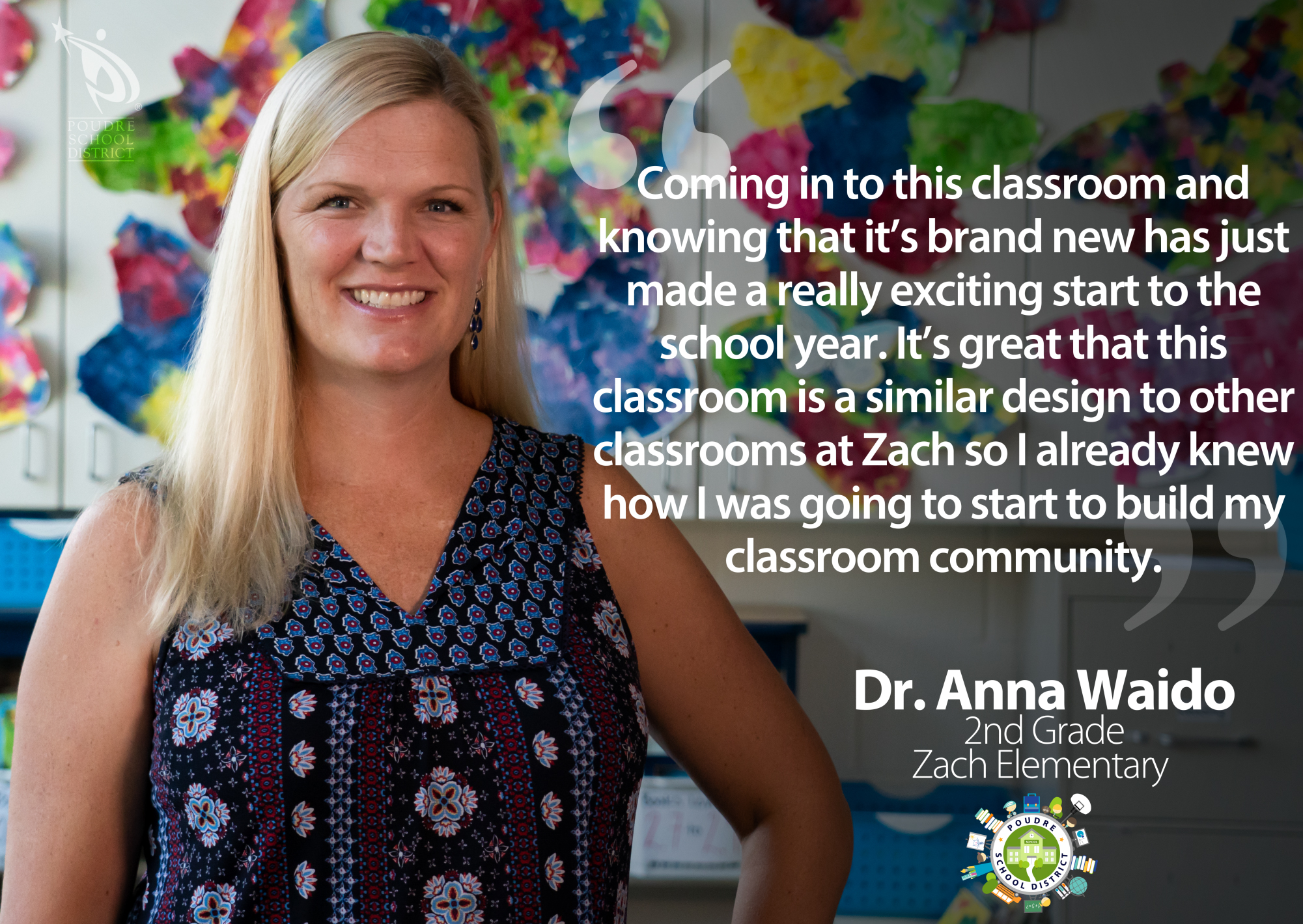 "Dr. Anna Waido, second-grade Zach Elementary teacher, in her new classroom, with the quote: ""Coming into the classroom and knowing that it's brand new has just made a really exciting start to the school year. It's great that this classroom is a similar design to other classrooms at Zach so I already knew how I was going to start to build my classroom community."""