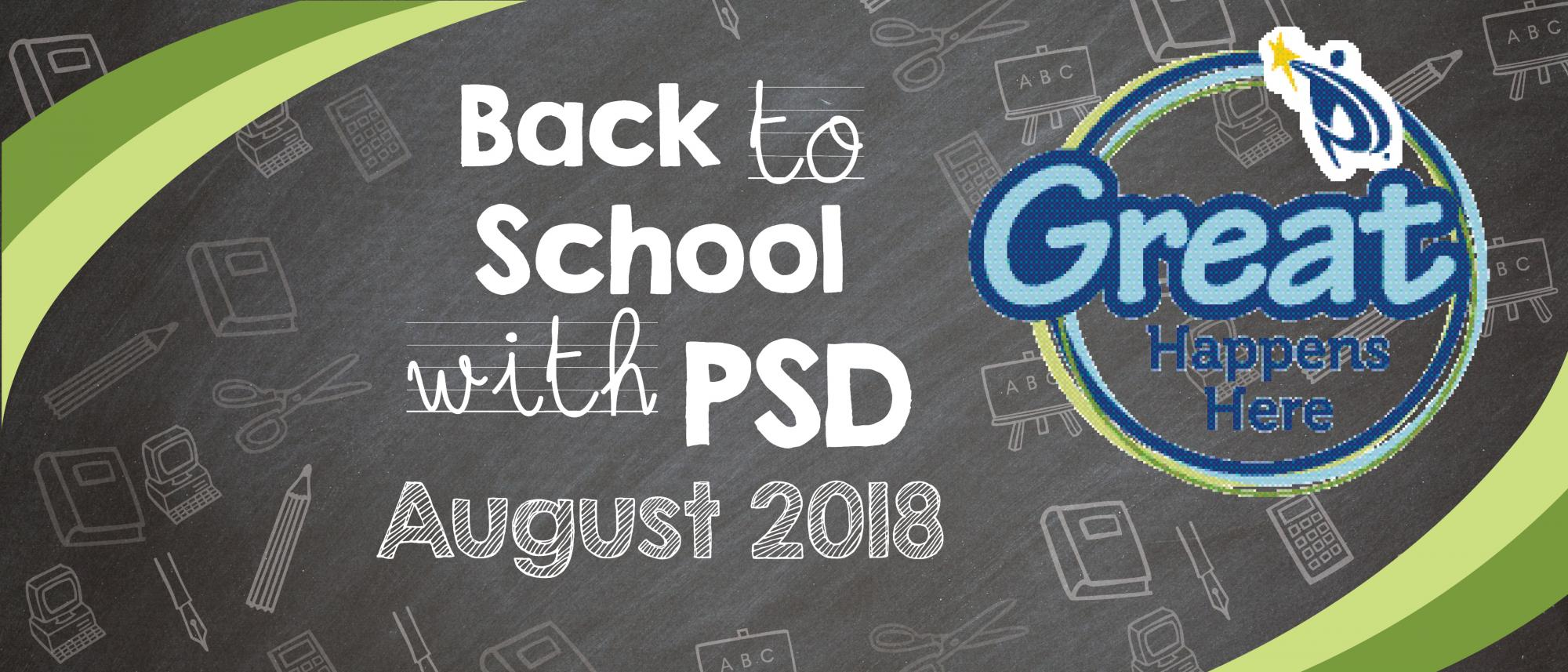 Back to School with PSD August 2018 Newsletter