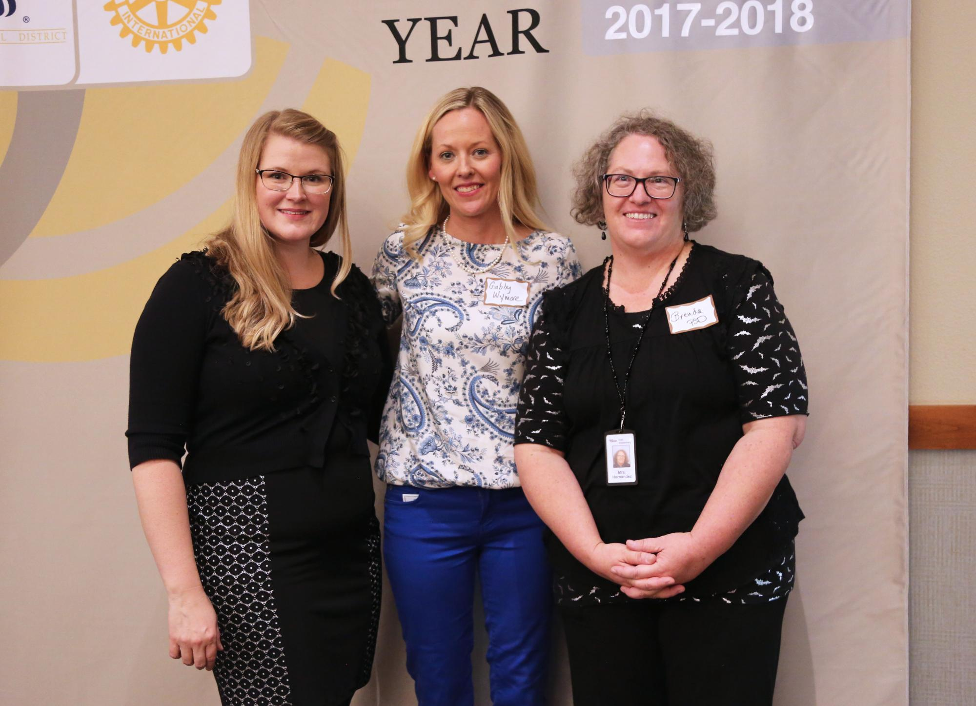 2018 Rotary Teachers of the Year Brenda Hernandez, Jennifer Martinez and Gabby Wymore