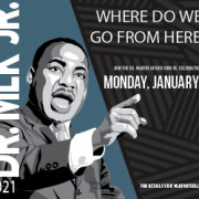 2021 Dr. Martin Luther King Jr. Day
